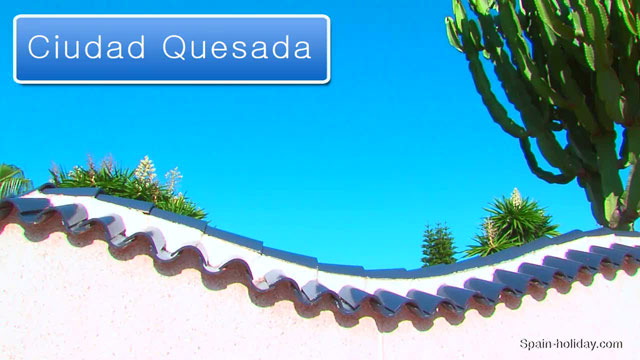 Tourist Guide Ciudad Quesada Holiday Information Facts Video Reviews Map